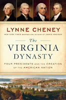 book cover of The Virginia Dynasty: Four Presidents and the Creation of the American Nation by Lynne Cheney