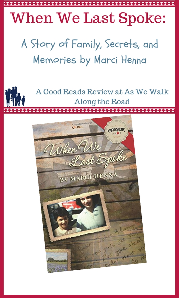 Review of When We Last Spoke by Marci Henna