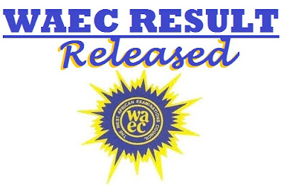 WAEC Releases Results for May/June 2017 - Check Your WASSCE Result Here