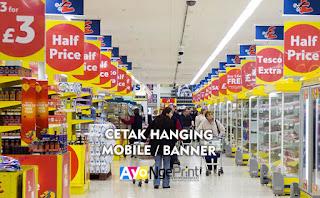 Cetak Hanging Mobile Banner atau Kertas Gantung Untuk Promosi Murah di Tanah Abang, Jakarta Pusat