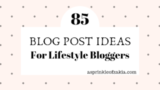 85 blog post ideas for lifestyle bloggers