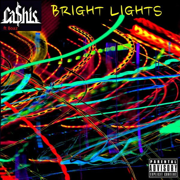 Ca$his - Bright Lights (feat. Boaz) - Single Cover