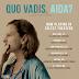 """Film """"Kuda ideš Aida"""" dostupan u kinima u SAD-u, ali i na online platformama"""