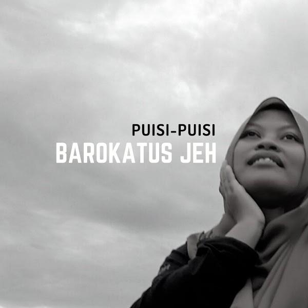 Puisi-puisi Barokatus Jeh (Indramayu)