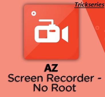 AZ Screen Recorder App Latest Version Free Download / Updated
