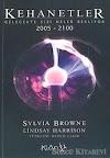 Sylvia Browne - Kehanetler PDF Gelecekte Sizi Neler Bekliyor 2005 PDF İndir