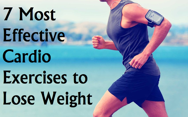 Most Effective Cardio Exercises to Lose Weight for  vii Most Effective Cardio Exercises to Lose Weight for 2020
