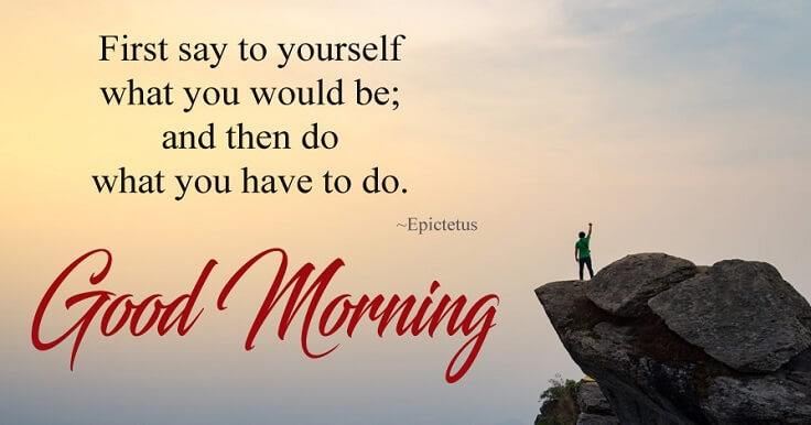 inspirational good morning quote, inspirational good morning wishes images