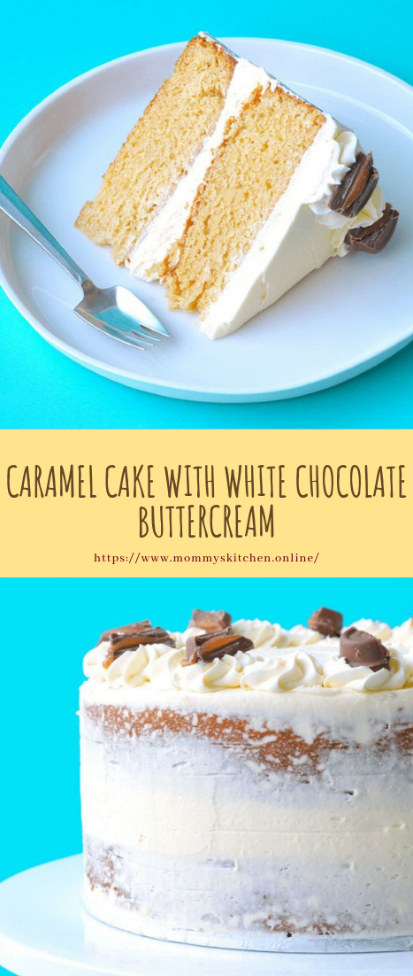 CARAMEL CAKE WITH WHITE CHOCOLATE #BUTTERCREAM #cake