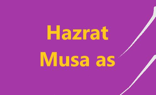 Hazrat Musa as