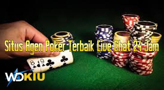 Situs Agen Poker Terbaik Live Chat 24 Jam