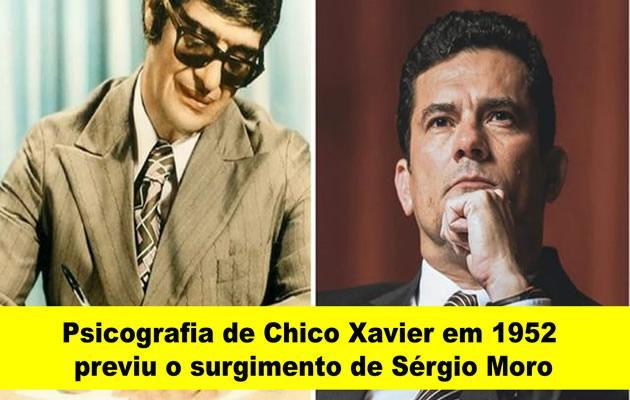 Psicografia de Chico Xavier em 1952 previu o surgimento de Sérgio Moro