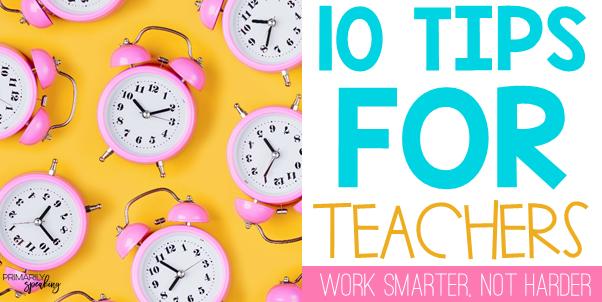 Productivity Efficiency Tips for Teachers