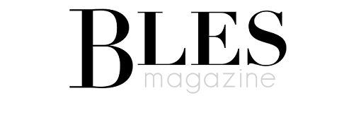 BLES Magazine - Beauty, Life, Entertainment en Style