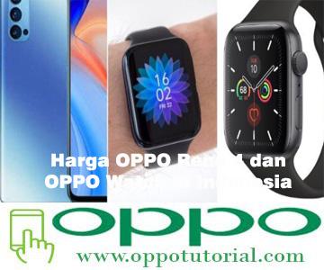 Harga OPPO Reno 4 dan OPPO Watch di Indonesia