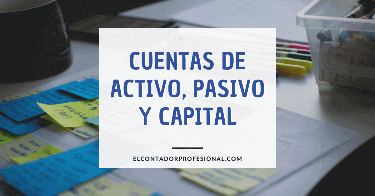 cuentas de activo pasivo y capital