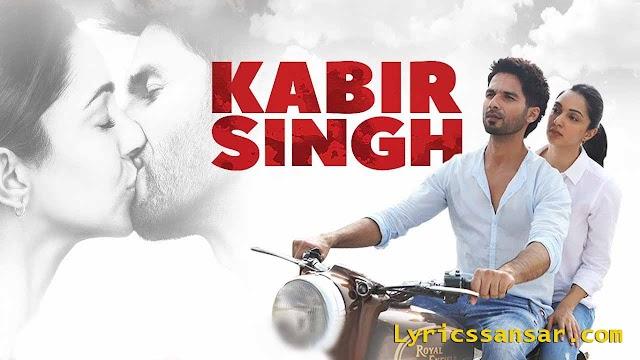 Kabir Singh : Shahid Kapoor | All Songs Lyrics & Video Songs