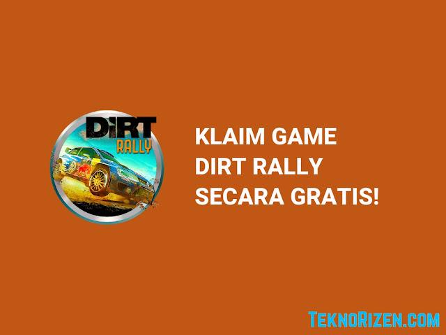 Klaim Game DiRT Rally GRATIS Dalam Waktu Terbatas