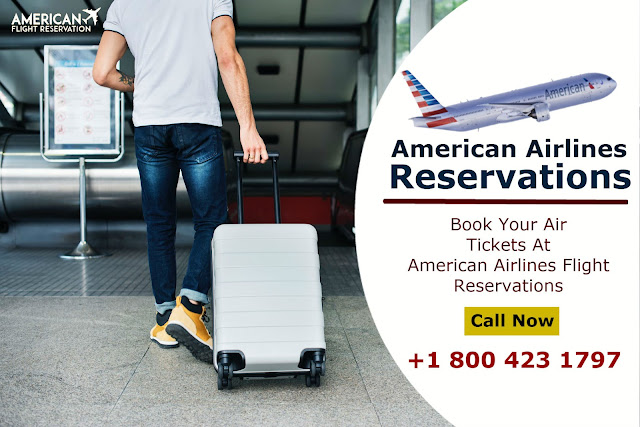 American Airlines Reservations   +1 800 423 1797 Official Site, Flights