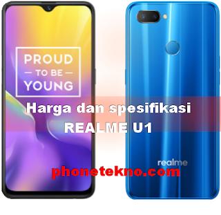 Harga dan spesifikasi Realme U1