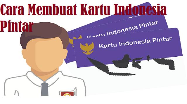Cara Membuat Kartu Indonesia Pintar
