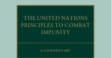 The United Nations Set of Principles to Combat Impunity A Commentary