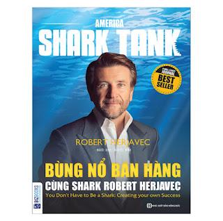 America Shark Tank: Bùng Nổ Bán Hàng Cùng Shark Robert Herjavec ebook PDF-EPUB-AWZ3-PRC-MOBI