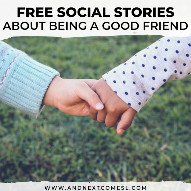 being a good friend social story - friendship skills free social stories for kids
