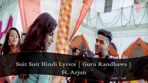 Suit-Suit-Hindi-Lyrics-Guru-Randhawa-Ft-Arjun