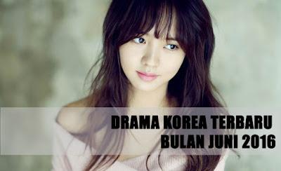 Drama Korea Terbaru Juni 2016