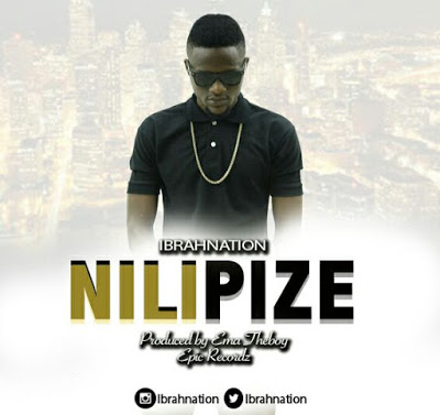 Ibrahnation - Nilipize