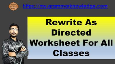Rewrite As Directed Worksheet