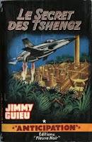 Jimmy Guieu  Le secret des Tshengz anticipation Fleuve Noir