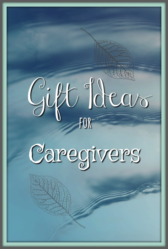List of caregiver gifts