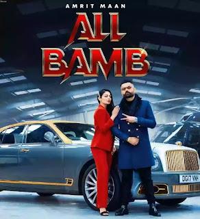 ALL BAMB Lyrics - Amrit Maan x Neeru Bajwa