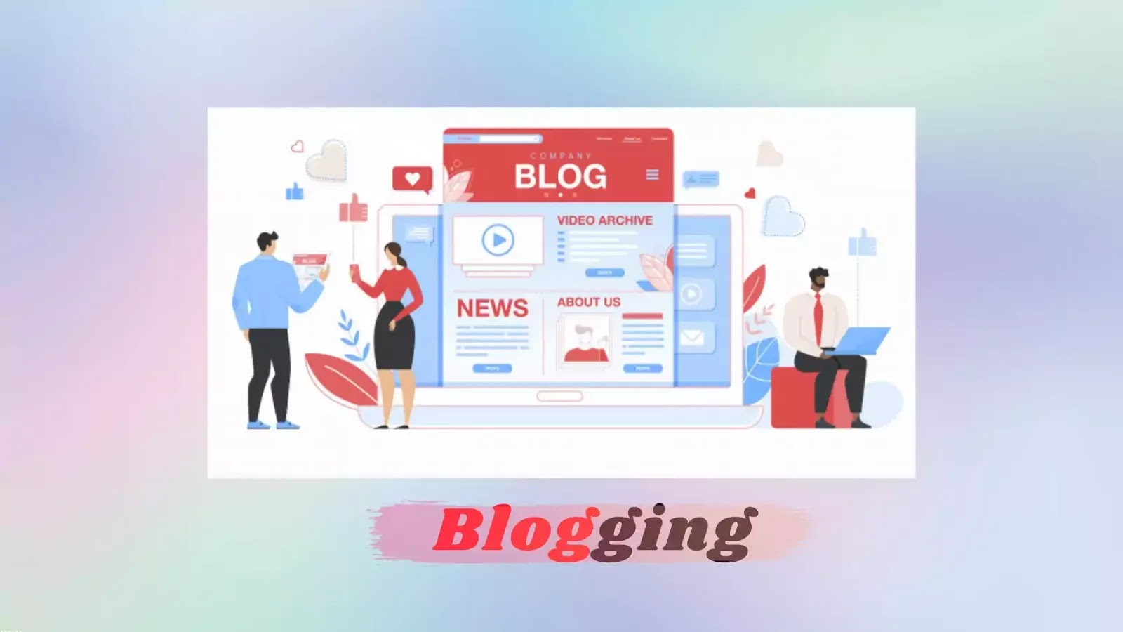 What Is Blog? - A Complete Knowledge About Blogging Startup