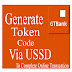 How To Generate GTBank Soft Token With USSD Code