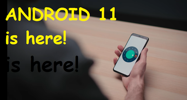 Android 11 developer preview first look | Release date | Features |  Name
