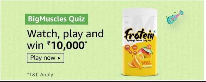 Amazon Big Muscles Quiz Answers Win Rs.10000 Pay Balance