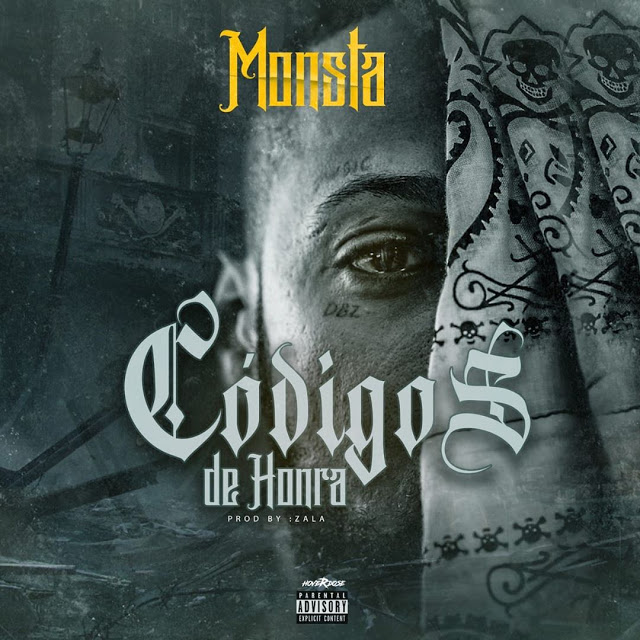 Monsta - Código De Honra |Download Mp3