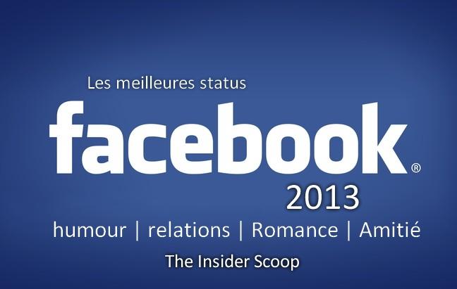 Les meilleures status Facebook de 2013 | humour | relations | Romance ...