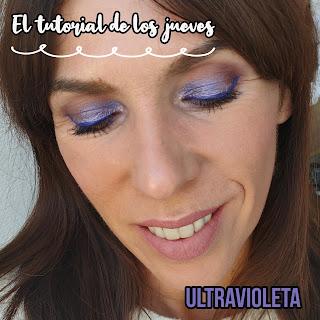 El TUTORIAL de los JUEVES: Look Ultravioleta