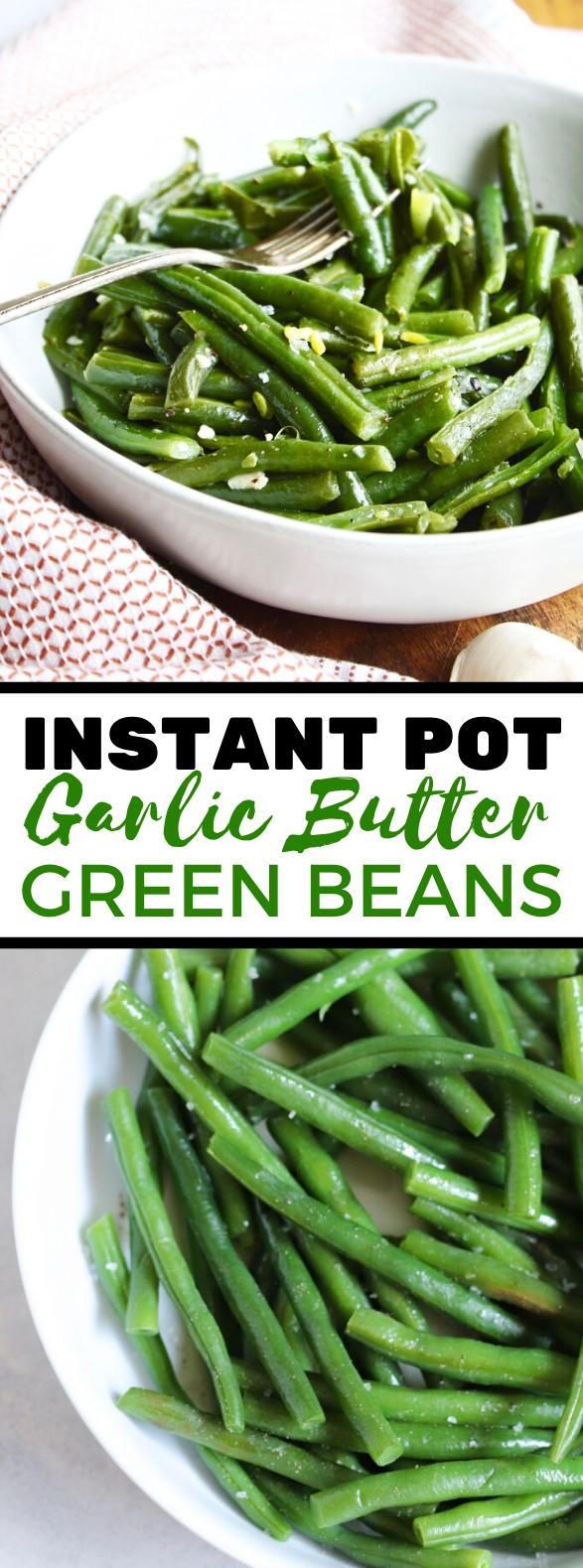 Instant Pot Garlic Butter Green Beans #vegetarian #veggies