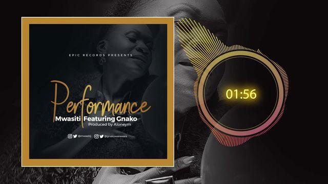 Mwasiti Ft. G Nako - Performance