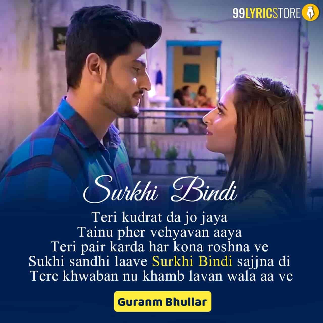 Surkhi Bindi Punjabi song sung by Gurnam Bhullar
