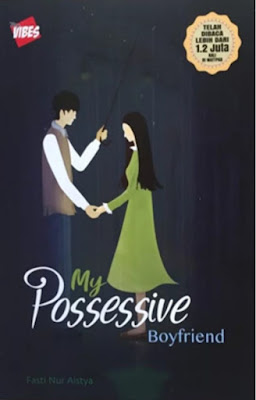 My Possessive Boyfriend by Fasti Nur Aistya Pdf