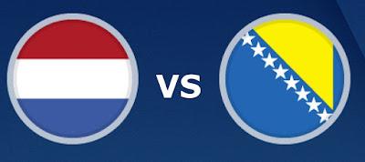 بث مباشر مباراة هولندا والبوسنة والهرسك