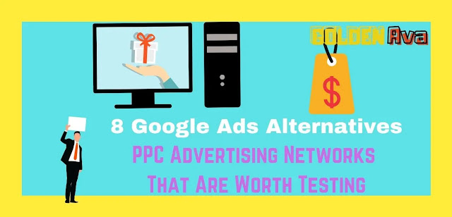 8 Google Ads Alternatives - PPC Advertising Networks That Are Worth Testing