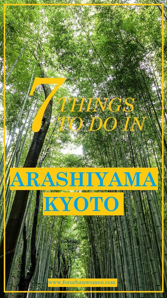 7 Things to do in Arashiyama, Kyoto