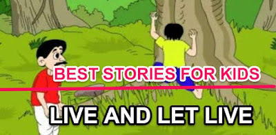 Grandma stories for kids:LIVE AND LET LIVE